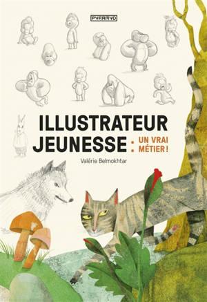 Illustrateur jeunesse : un vrai métier !