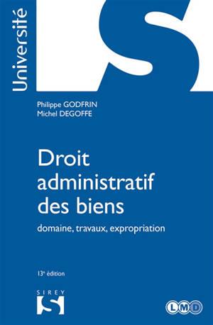 Droit administratif des biens : domaine, travaux, expropriation : 2021