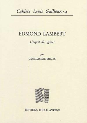 Cahiers Louis Guilloux. n° 4, Edmond Lambert : l'esprit des grèves