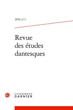 Revue des études dantesques. n° 3 (2019)