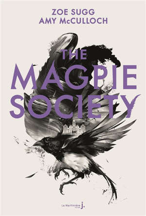The Magpie society. Volume 1