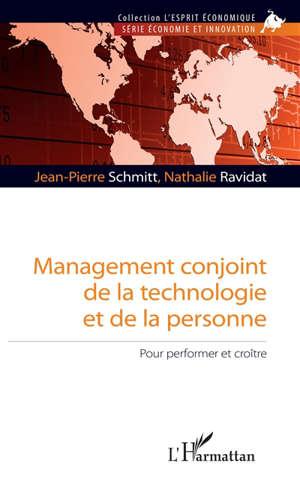 Management conjoint de la technologie et de la personne : pour performer et croître