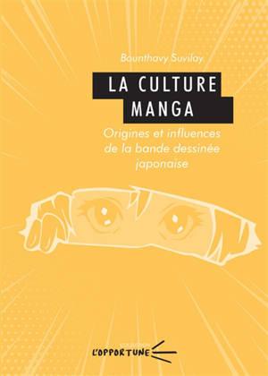 La culture manga : origines et influences de la bande dessinée japonaise