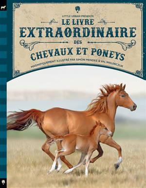 Le livre extraordinaire des chevaux et poneys