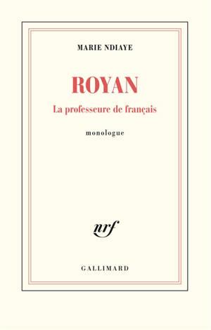 Royan : la professeure de français : monologue