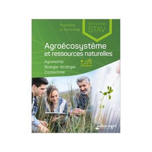 Agroécosystème et ressources naturelles, première et terminale bac techno STAV : agronomie, biologie-écologie, zootechnie