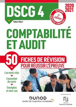 DSCG 4 comptabilité et audit : 50 fiches de révision : réforme expertise comptable 2020-2021