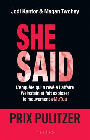 She said : l'enquête qui a révélé l'affaire Weinstein et fait exploser le mouvement #MeToo