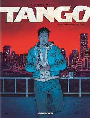 Tango. Volume 5, Le dernier condor
