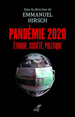 Pandémie 2020 : éthique, société, politique