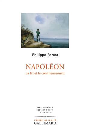Napoléon : la fin et le commencement