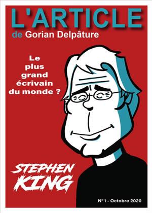 L'article. n° 1, Stephen King : le plus grand écrivain du monde ?