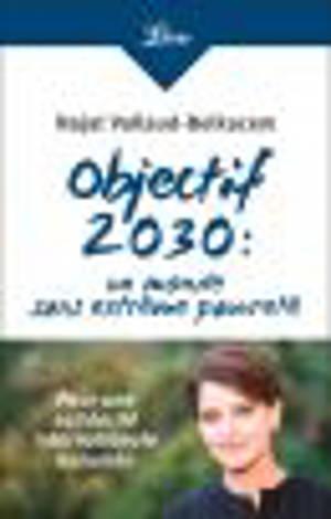 Objectif 2030 : un monde sans extrême pauvreté : pour une solidarité internationale assumée
