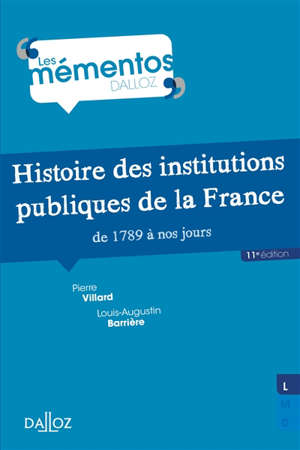 Histoire des institutions publiques de la France de 1789 à nos jours