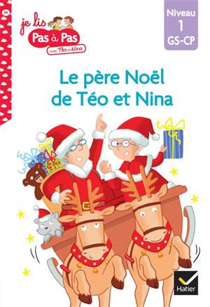 Le Père Noël de Téo et Nina : niveau 1, GS-CP