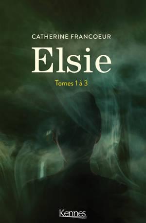 Elsie : tomes 1 à 3