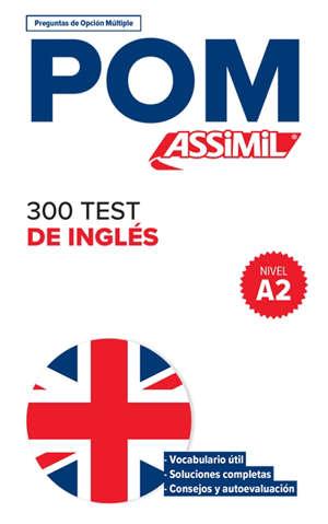 300 test de inglés, nivel A2 : POM, preguntas de opcion multiple