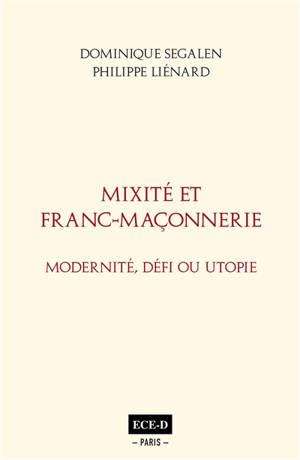 Mixité et franc-maçonnerie : modernité, défi ou utopie