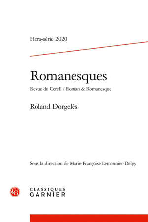 Romanesques, hors série. n° 2020, Roland Dorgelès