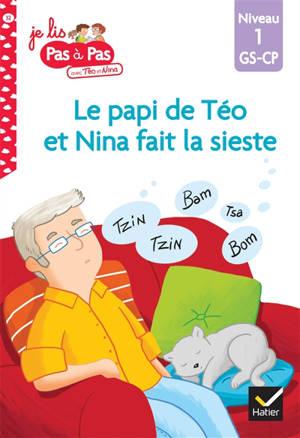 Le papi de Téo et Nina fait la sieste : niveau 1, GS-CP