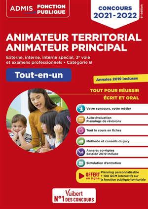 Animateur territorial, animateur principal : externe, interne, interne spécial, 3e voie et examens professionnels, catégorie B : tout-en-un, concours 2021-2022
