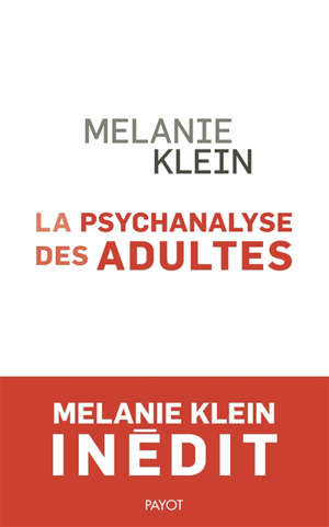 La psychanalyse des adultes : conférences et séminaires inédits