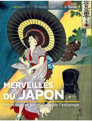 Merveilles du Japon : Hiroshige et les maîtres de l'estampe