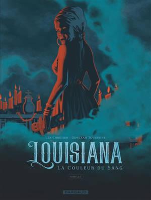 Louisiana : la couleur du sang. Volume 2