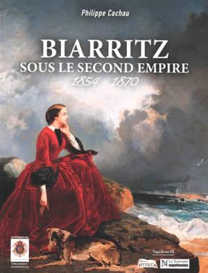 Biarritz sous le Second Empire : 1854-1870