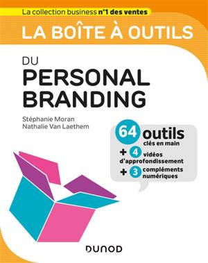 La boîte à outils du personal branding : 64 outils clés en main + 4 vidéos d'approfondissement + 3 compléments numériques