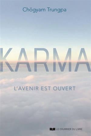 Karma : l'avenir est ouvert