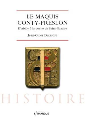 Le maquis Conty-Freslon : d'Abilly à la poche de Saint-Nazaire