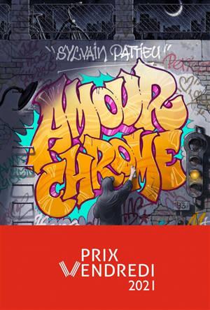 Hypallage. Volume 1, Amour chrome
