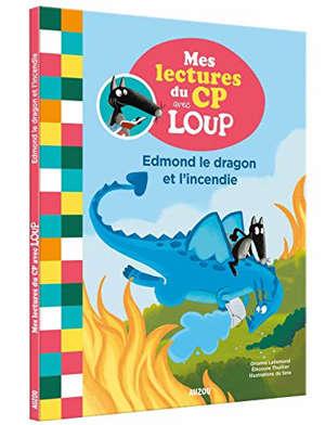 Edmond le dragon et l'incendie