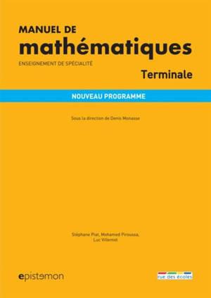 Manuel de mathématiques terminale, enseignement de spécialité : nouveau programme