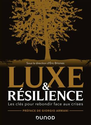Luxe & résilience : les clés pour rebondir face aux crises
