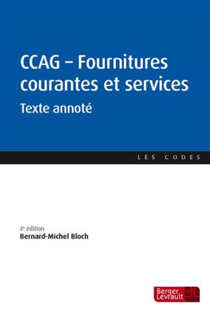 CCAG : fournitures courantes et services : texte annoté