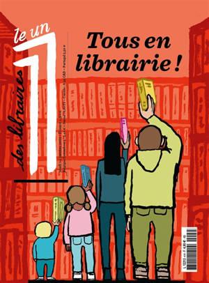 Le 1 des libraires, Tous en librairie !