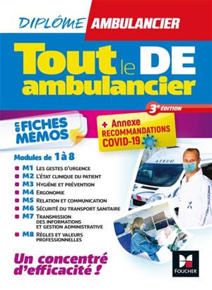 Tout le DE ambulancier : modules 1 à 8 en fiches mémos