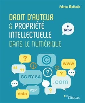 Droit d'auteur & propriété intellectuelle dans le numérique