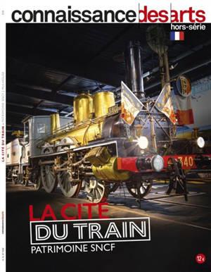 La Cité du train : patrimoine SNCF