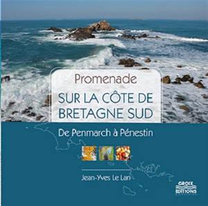 Promenade sur la côte de Bretagne Sud : de Penmarch à Pénestin