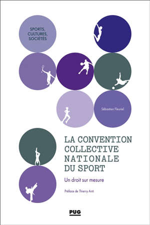La convention collective nationale du sport : un droit sur mesure