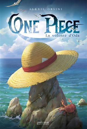 One Piece : la volonté d'Oda