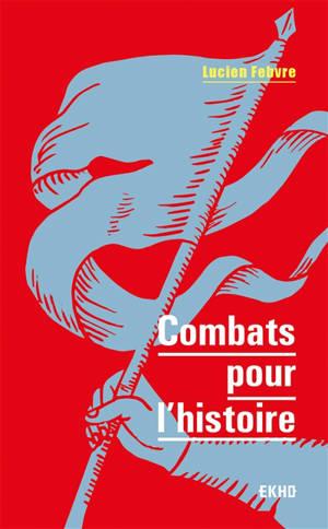 Combats pour l'histoire