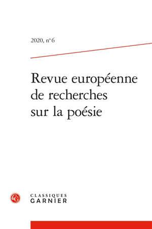 Revue européenne de recherches sur la poésie. n° 6, Varia