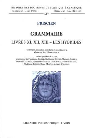 Grammaire, Livres XI, XII, XIII : les hybrides : participe, pronom