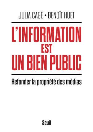 L'information est un bien public : refonder la propriété des médias