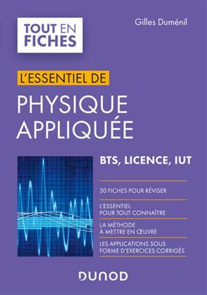 L'essentiel de physique appliquée : BTS, licence, IUT
