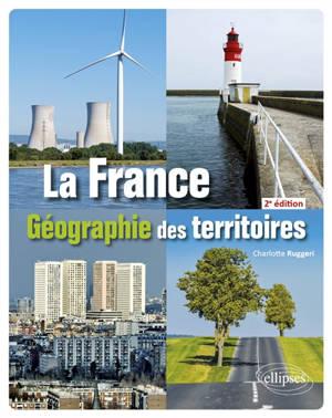 La France : géographie des territoires